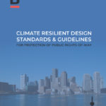 Climate Resilient Design Standards & Guidelines